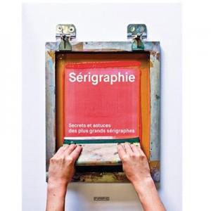 le livre sur la serigraphie